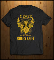 Never Underestimate a Women chef with a Knife