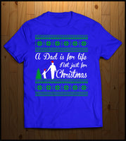 A Dad is for Life, Not just for Christmas