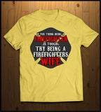 Wife of a Firefighter