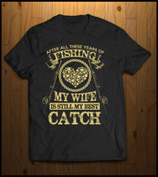 My wife is still my best catch!