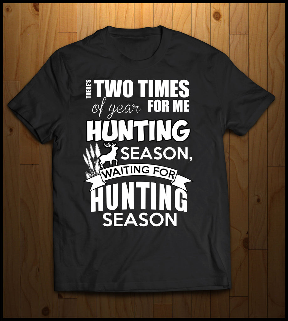 Hunting Season and Waiting for Hunting Season