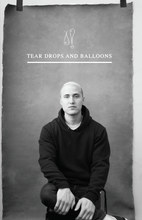 Tear Drops and Balloons