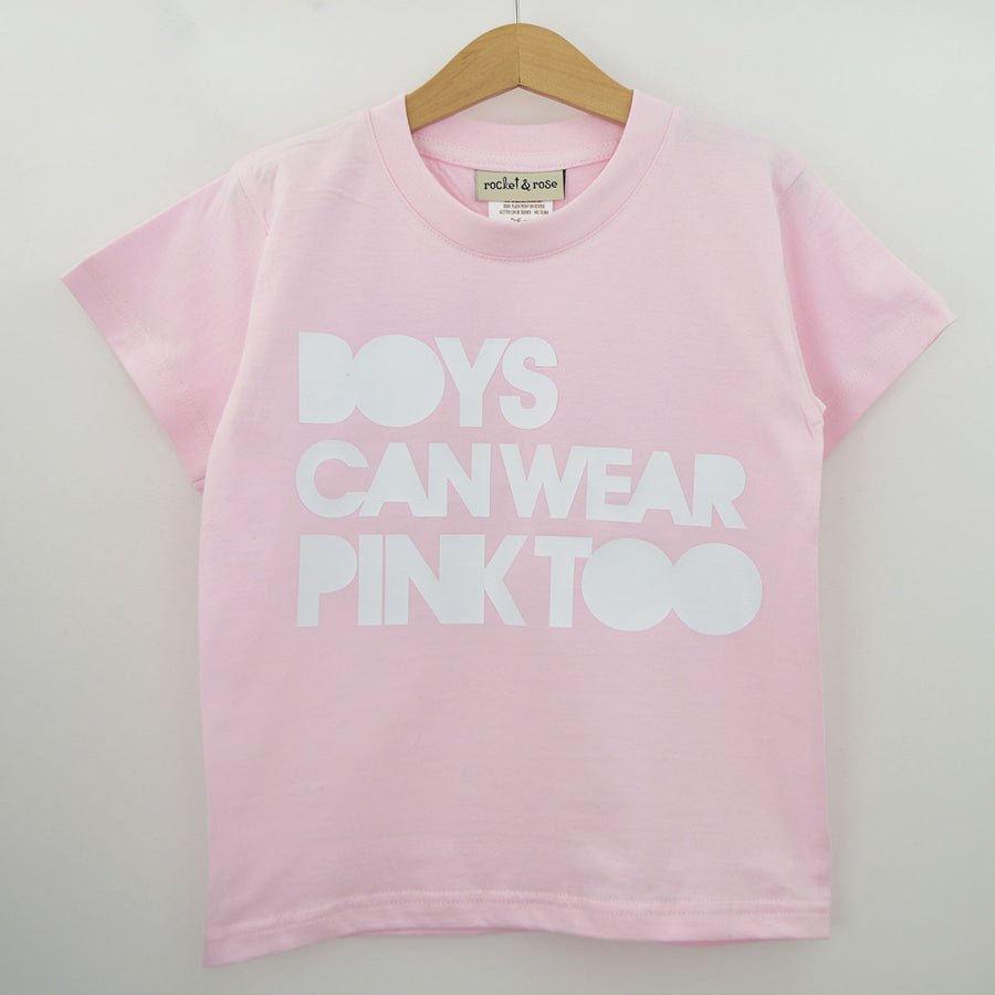 'Boys Can Wear Pink Too' Cute Kids Slogan T-Shirt