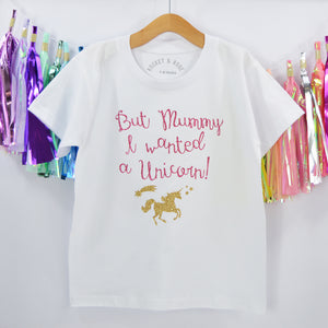 But Mummy I wanted a Unicorn
