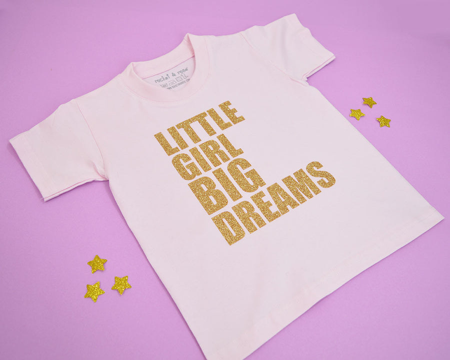 'Little Girl Big Dreams' Cute Kids Slogan T-Shirt