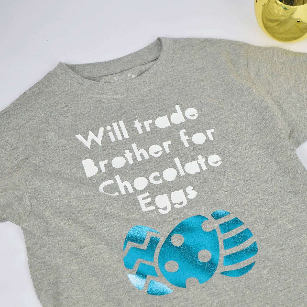 'Will Trade Brother for Chocolate Eggs' Cute Easter Kids Slogan T-Shirt