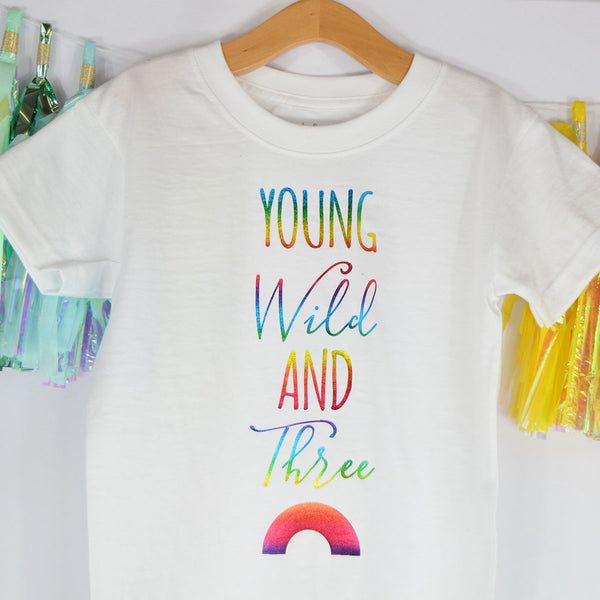 'Young Wild & Three Rainbow' Cute Kids Slogan T-Shirt
