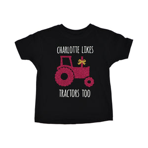 'Girls Like Tractors Too' Cute Kids Slogan T-Shirt