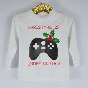 'Christmas is Under Control' Christmas Kids Slogan T-Shirt