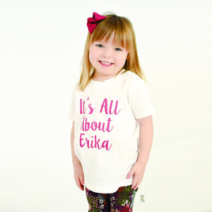 Personalised 'It's All About' Cute Kids Slogan T-Shirt
