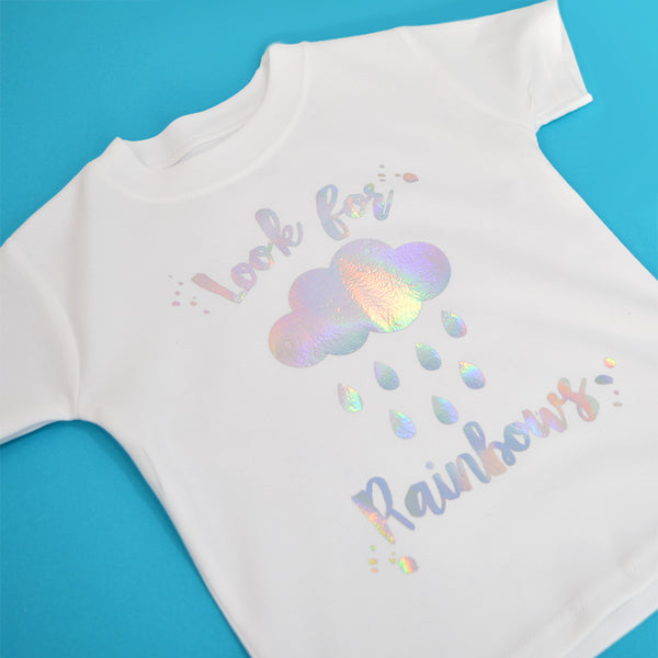'Look for Rainbows' Cool Kids Slogan T-Shirt