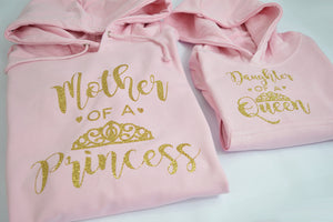 'Mother of a Princess / Daughter of a Queen' Matching Mummy & Me Hoodies