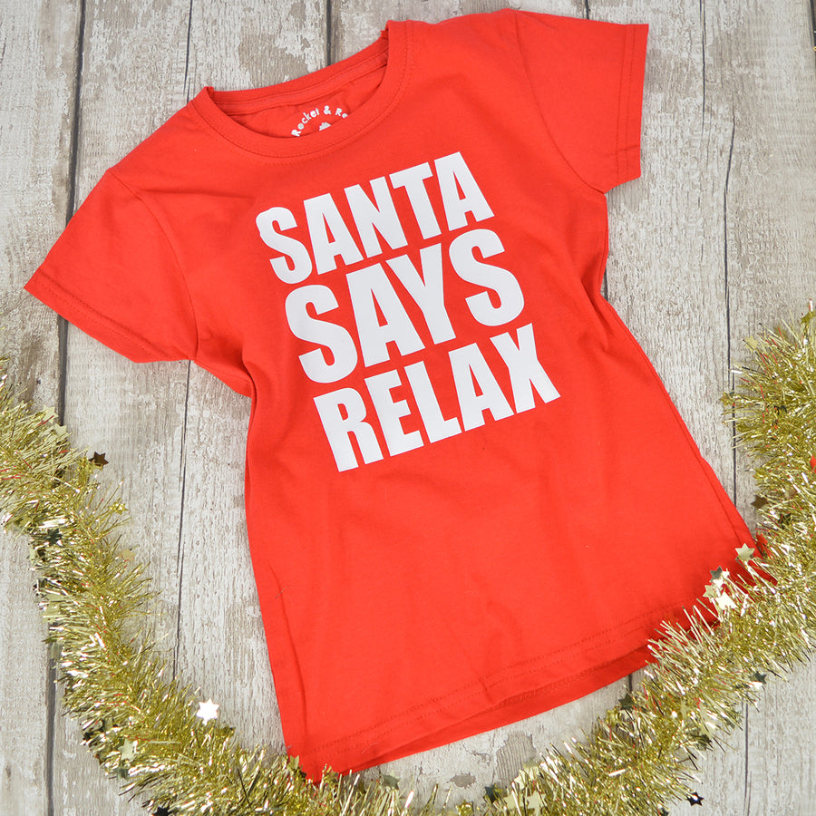 'Santa Says Relax' Christmas Kids Slogan T-Shirt