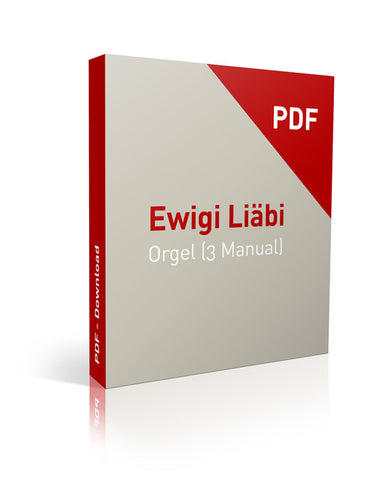 Ewigi Liebi Orgel (mit Pedal) - Download