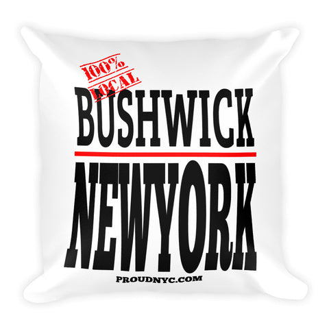 Bushwick Local Square Pillow