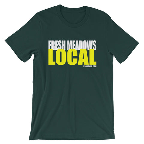Fresh Meadows Local Unisex short sleeve t-shirt