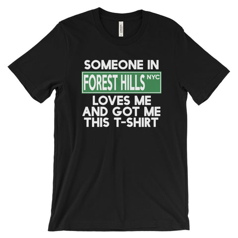 Forest Hills Loves Me Unisex short sleeve t-shirt