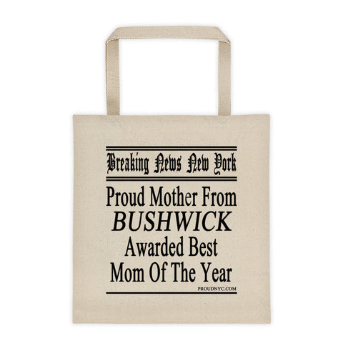 Bushwick Best Mom Tote bag