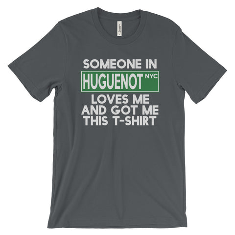 Huguenot Loves Me Unisex short sleeve t-shirt