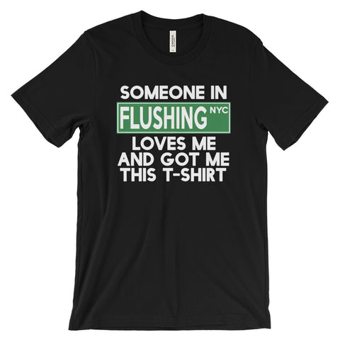 Flushing Loves Me Unisex short sleeve t-shirt