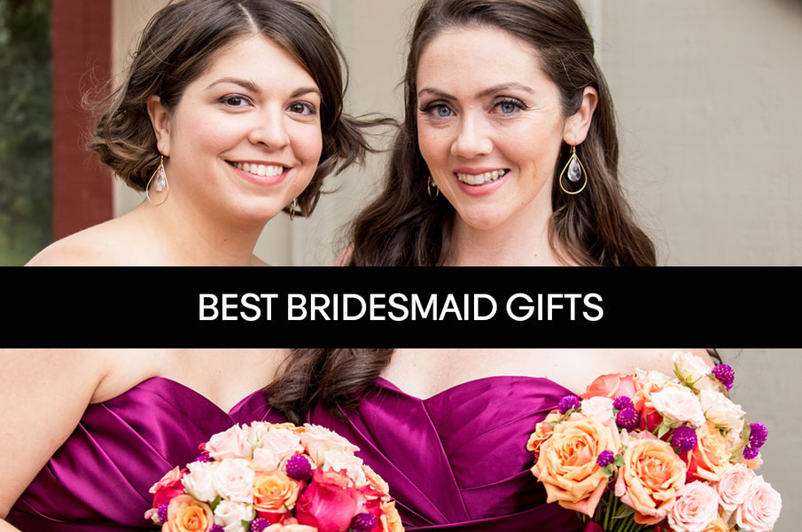 Top 3 Bridesmaid Jewelry Gifts 2018