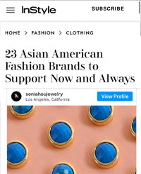 Sonia Hou Jewelry featured on INSTYLE magazine as one of the 23 Asian American Fashion Brands To Support