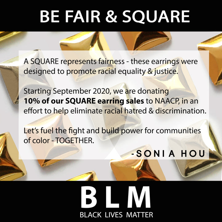 Sonia Hou Jewelry silver rose gold square earrings supporting BLM Black Lives Matter and NAACP