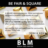 Sonia Hou Jewelry square earrings supporting BLM Black Lives Matter and NAACP