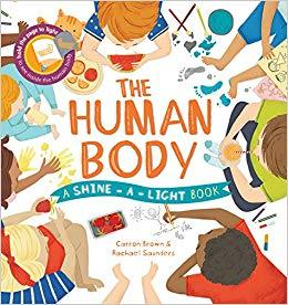 A Shine-a-light Book: The Human Body