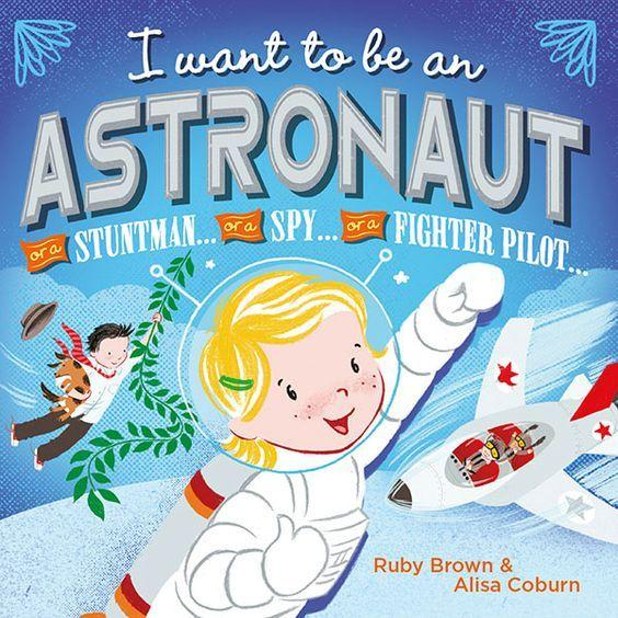 I Want to be an Astronaut Book