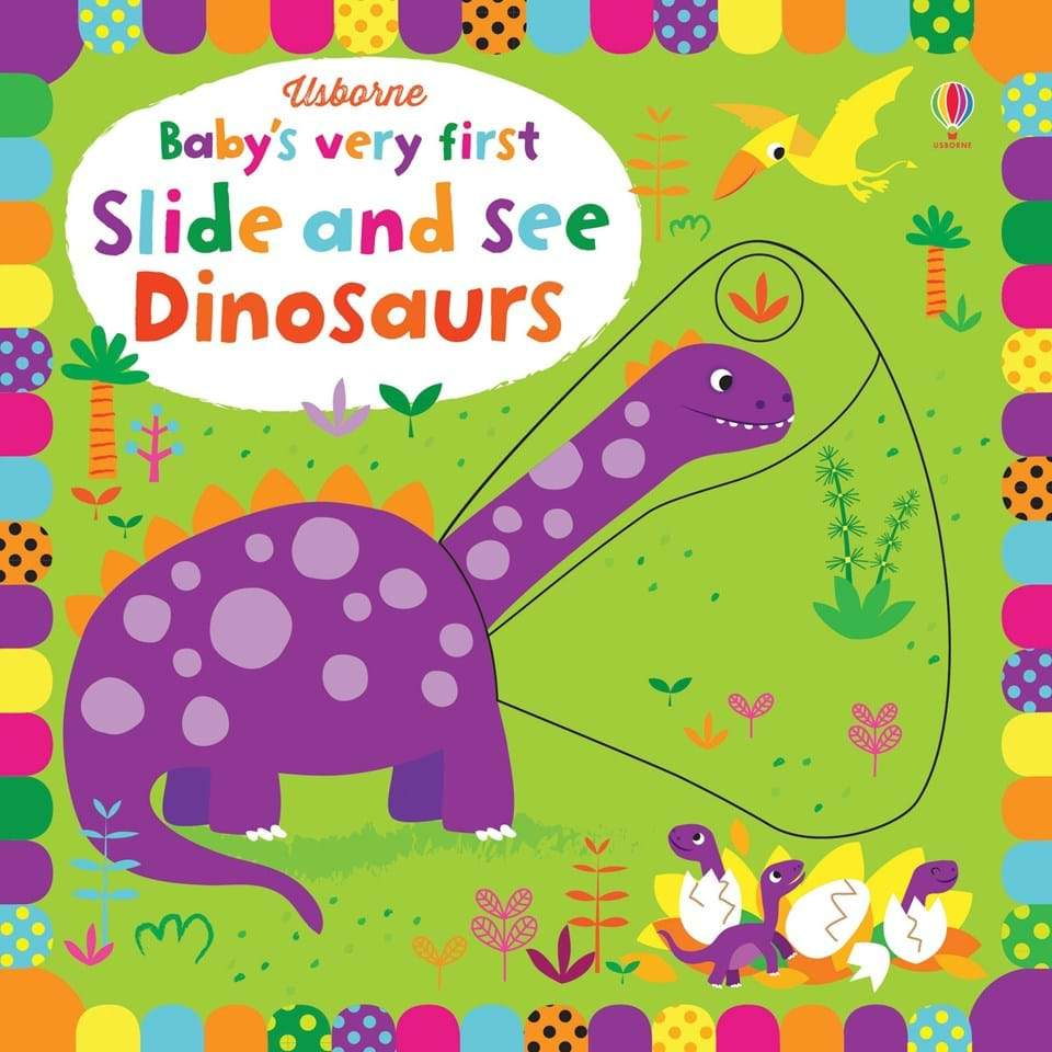 Baby's Very First Slide and See Dinosaurs Book