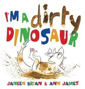 I'm A Dirty Dinosaur Book