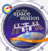 A Shine A light Book: On The Space Station