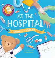 A Shine-A-Light Book: At the Hospital