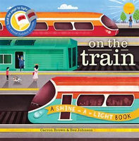 A Shine-A-Light Book: on the Train