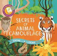 A Shine-A-Light Book: Secrets of Animal Camouflage