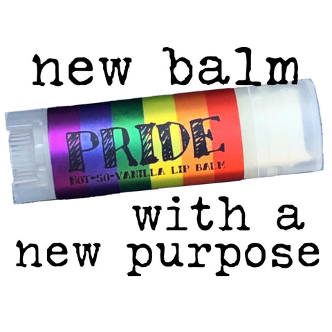 """Rainbow Pride Serious Lip Balm on a white background with the text """"new balm with a new purpose"""""""