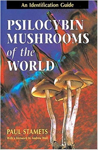 Psilocybin Mushrooms of the World Book