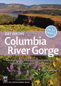 Day Hiking Colombia River Gorge Book by Craig Romano