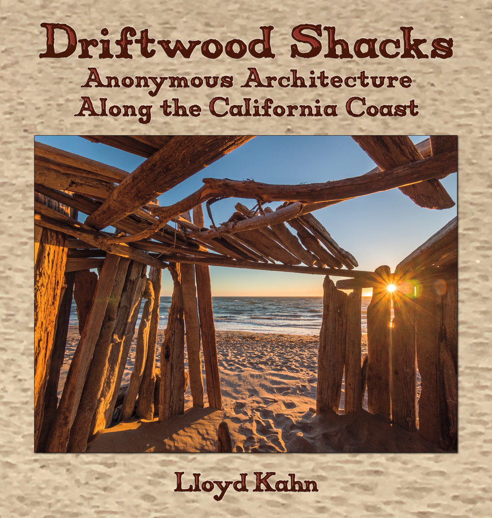 Driftwood Shacks Book by Lloyd Khan