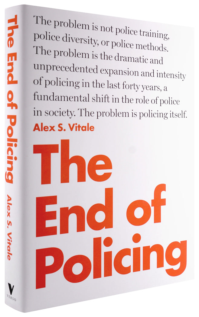 The End of Policing book by Alex Vitale