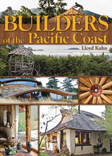Builders of the Pacific Coast Book by Lloyd Khan
