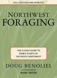 Northwest Foraging Book by Doug Benoliel
