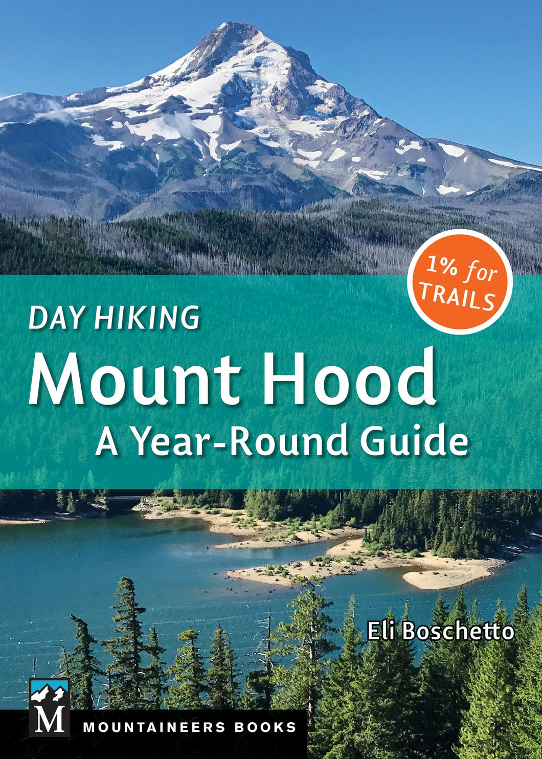 Day Hiking Mount Hood  Book