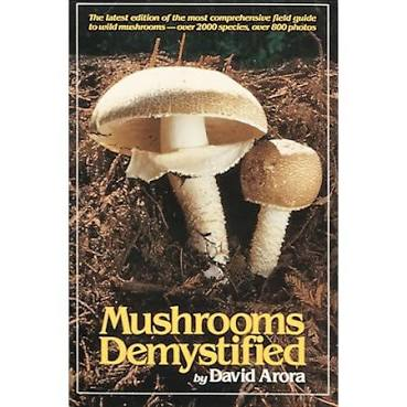 Mushroom Demystified Book 2nd Edition By David Arora
