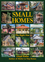 Small Homes by Lloyd Kahn Book