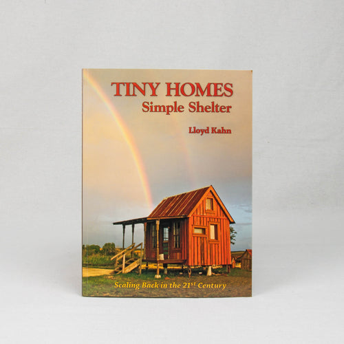 Tiny Homes Simple Shelter Book
