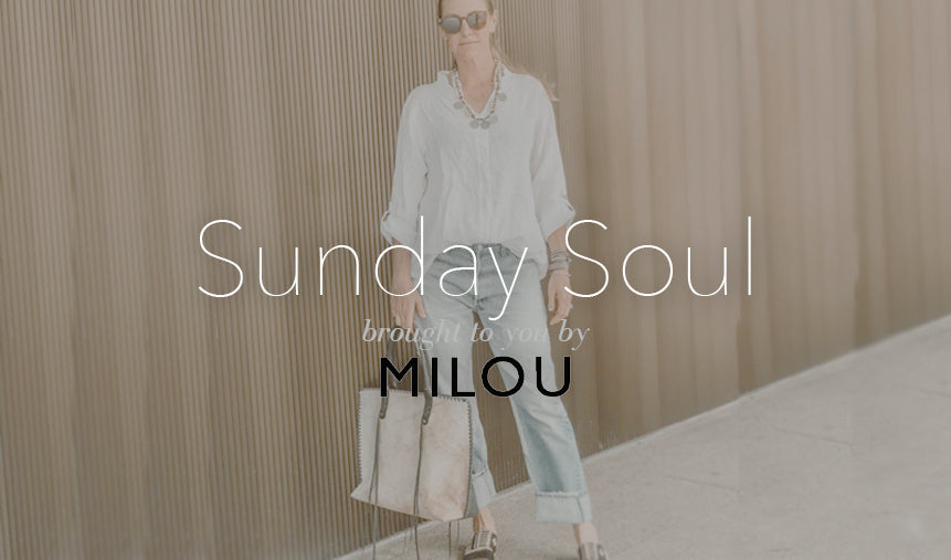 Inspo for All: Sunday Soul