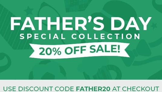 Father's Day Sale - 20% OFF
