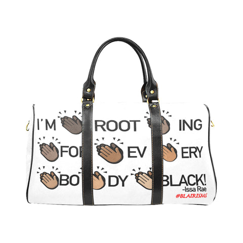 I'M ROOTING FOR EVERYBODY BLACK LARGE TRAVEL BAG